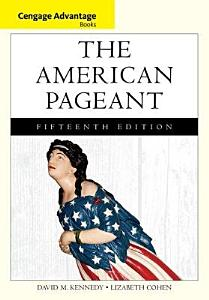 Cengage Advantage Books  The American Pageant Book