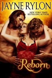 Reborn: (previously titled Phoenix Incantation)