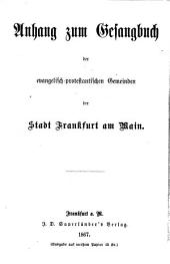 Anhang zum Gesangbuch der evangelisch-protestantischen Gemeinden der Stadt Frankfurt am Main