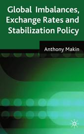 Global Imbalances, Exchange Rates and Stabilization Policy