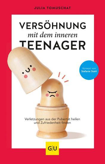 Vers  hnung mit dem inneren Teenager PDF