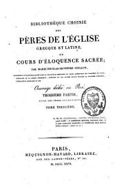 Bibliothèque choisie des Pères de l'Eglise grecque et latine ou cours d'éloquence sacrée: Volume13