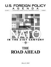 Nato in the 21st Century -- the Road Ahead