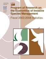 Program of Research on the Economics of Invasive Species Management