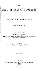 The King of Saxony's Journey Through England and Scotland in the Year 1844