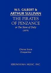 Pirates of penzance. chorus score