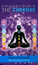 A Beginner s Guide to the Chakras