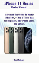 IPhone 11 Series Master Manual