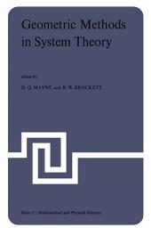 Geometric Methods in System Theory: Proceedings of the NATO Advanced Study Institute held at London, England, August 27-September 7, 1973