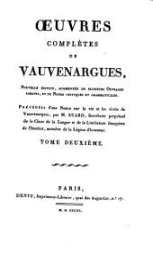 Oeuvres complètes de Vauvenargues: Volume2