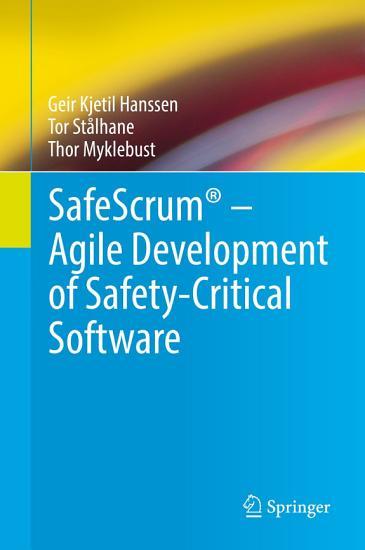 SafeScrum       Agile Development of Safety Critical Software PDF