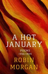 A Hot January: Poems 1996–1999