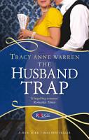 The Husband Trap  A Rouge Regency Romance PDF