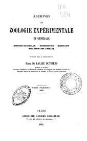Archives de zoologie expérimentale et générale: Volume1
