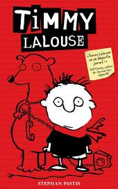 Timmy Lalouse -