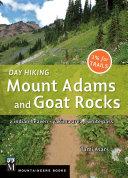 Day Hiking Mount Adams & Goat Rocks Wilderness