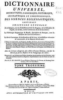 Dictionnaire Universel Dogmatique Canonique Historique Geographique Et Chronologique Des Sciences Ecclesiastiques