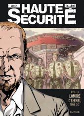 Haute sécurité - Tome 6 - L'ombre d'Ezekiel -