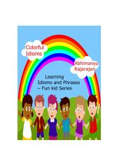 Colorful Idioms - Learning Idioms and Phrases: Fun Kid Series