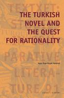 The Turkish Novel and the Quest for Rationality PDF