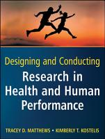 Designing and Conducting Research in Health and Human Performance PDF