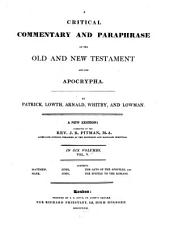 A Critical Commentary and Paraphrase on the Old and New Testament and the Apocrypha: Volume 5
