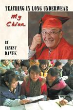 Teaching in Long Underwear: My China