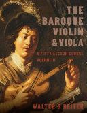 The Baroque Violin and Viola, Vol. II