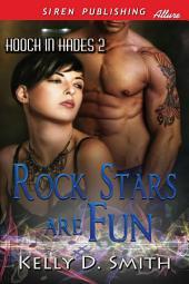 Rock Stars Are Fun [Hooch in Hades 2]