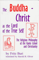The Buddha-Christ as the Lord of the True Self