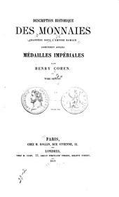 Description historique des monnaies frappées sous lE̕mpire romain communément appellées, médailles impériales: Volume2