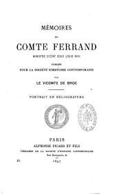 Mémoires du Comte Ferrand, ministre d'Etat sous Louis XVIII