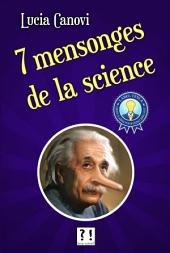 7 mensonges de la science