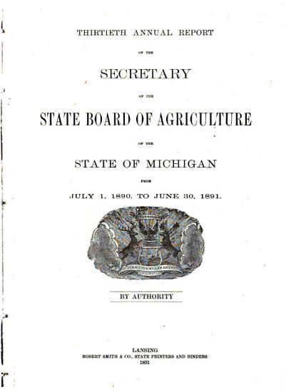 Annual Report of the Secretary of the State Board of Agriculture of the State of Michigan  for the Year     PDF