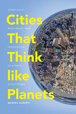 Cities That Think like Planets PDF