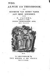 Alwin en Theodoor, of Geschenk van eenen vader aan zijne kinderen