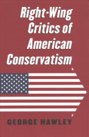 Right Wing Critics of American Conservatism PDF