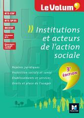 Institutions et acteurs de l'action sociale 3e édition - Le Volum' -: Numéro2