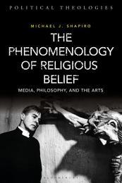 The Phenomenology of Religious Belief