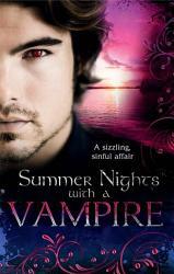 Summer Nights With A Vampire Vampires In Paradise Immortal A Vampire S Vindication Vampire Lover Vampire In Her Mysts Mills Boon M B  Book PDF