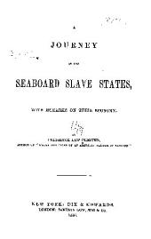A journey in the seaboard slave states: with remarks on their economy