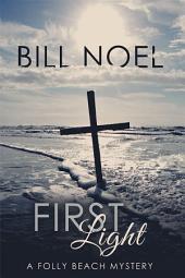 First Light: A Folly Beach Mystery
