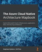The The Azure Cloud Native Architecture Mapbook PDF