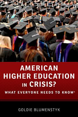 American Higher Education in Crisis