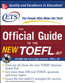 The Official Guide to the New TOEFL iBT with CD ROM
