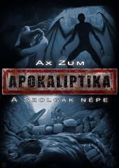 Apokaliptika: A Szolgák Népe