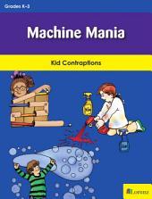 Machine Mania: Kid Contraptions