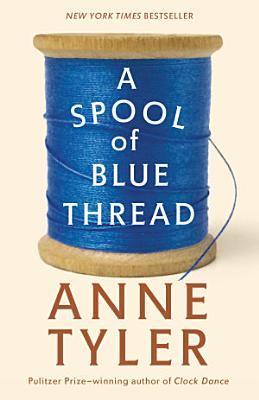 A Spool of Blue Thread PDF