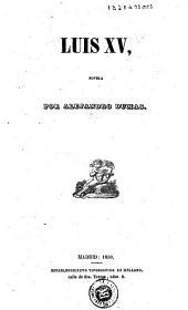 Luis XV: novela