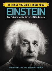 101 Things You Didn t Know about Einstein PDF